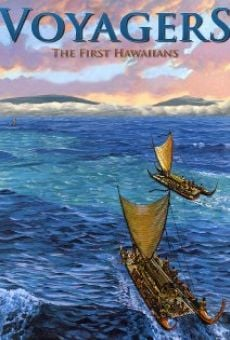 Voyagers: The First Hawaiians
