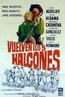 Vuelven los cinco halcones on-line gratuito