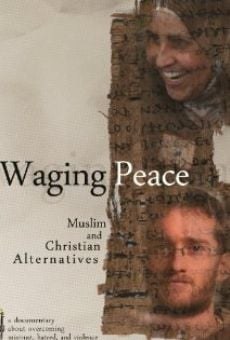 Ver película Waging Peace: Muslim and Christian Alternatives