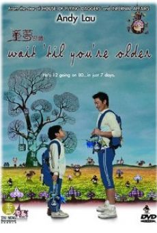Ver película Wait 'Til You're Older