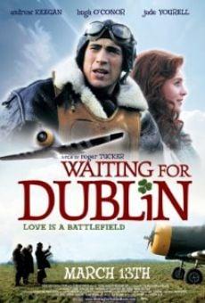 Waiting for Dublin gratis