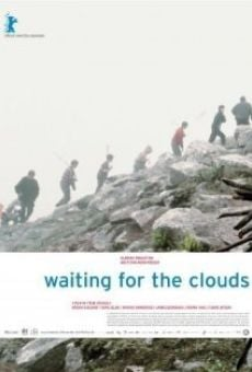Película: Waiting for the Clouds