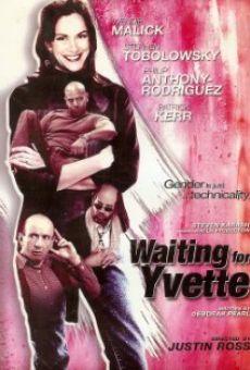 Waiting for Yvette