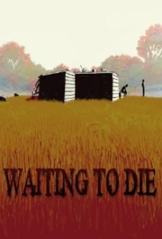 Waiting to Die online streaming