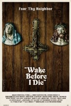 Película: Wake Before I Die