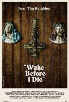 Ver película Wake Before I Die