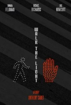 Película: Walk the Light