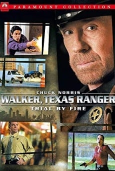 Walker, Texas Ranger: Trial by Fire online