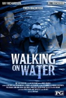 Película: Walking on Water