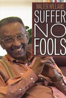 Walter Williams: Suffer No Fools online free