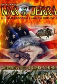 Película: War on Terra: A Global Conspiracy Against Humanity