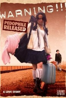Warning!!! Pedophile Released