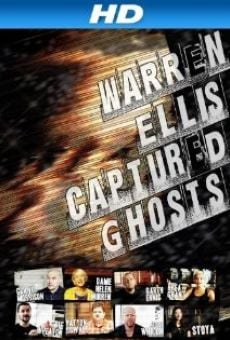 Ver película Warren Ellis: Captured Ghosts