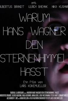 Warum Hans Wagner den Sternenhimmel hasst online