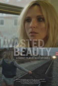 Ver película Wasted Beauty