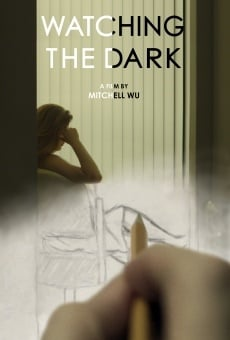 Watching the Dark