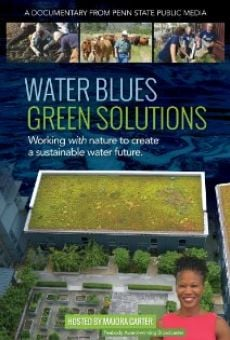 Película: Water Blues: Green Solutions