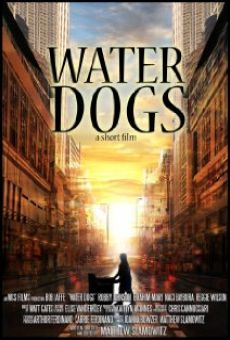 Watch Water Dogs online stream