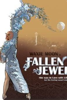 Waxie Moon in Fallen Jewel on-line gratuito