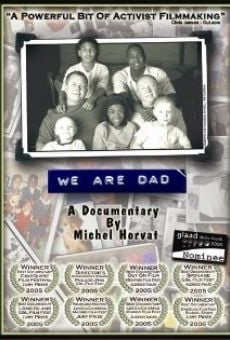 Película: We Are Dad