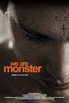 Watch We Are Monster online stream