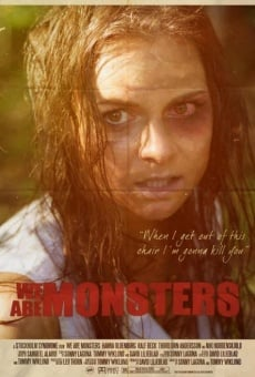 Ver película We Are Monsters