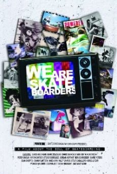 Ver película We Are Skateboarders