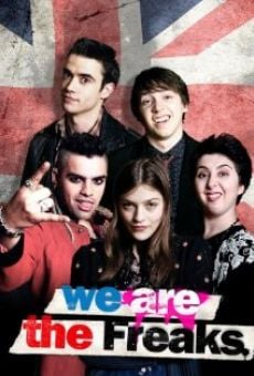 We Are the Freaks online kostenlos