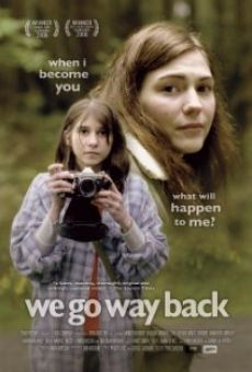 We Go Way Back en ligne gratuit