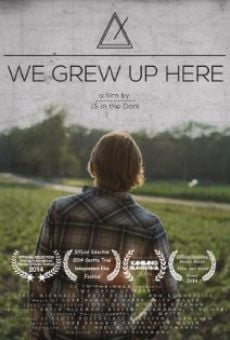 Película: We Grew Up Here