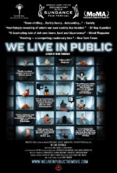 We Live in Public on-line gratuito