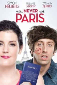 Ver película We'll Never Have Paris
