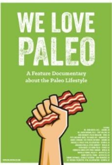 Ver película We Love Paleo