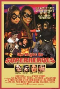 Película: We Might Be Superheroes!