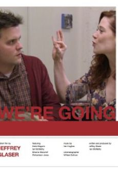 Película: We're Going