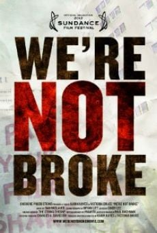 We're Not Broke on-line gratuito