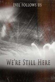 Ver película We're Still Here