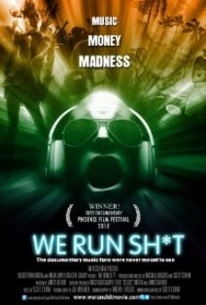 Película: We Run Sh*t