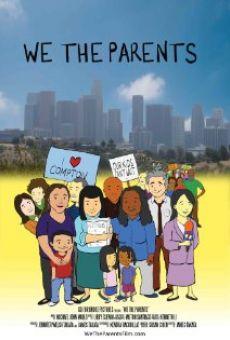 Watch We the Parents online stream