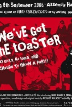 We've Got the Toaster on-line gratuito
