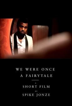 Película: We Were Once a Fairytale