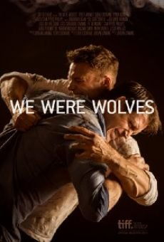 Ver película We Were Wolves