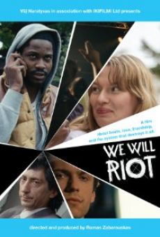 We Will Riot on-line gratuito
