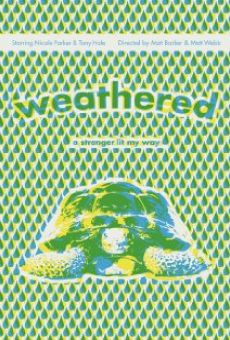 Weathered online free