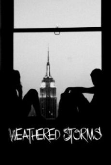 Película: Weathered Storms