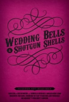 Ver película Wedding Bells & Shotgun Shells