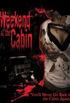 Película: Weekend at the Cabin