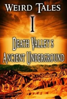 Weird Tales #1 Death Valley's Ancient Underground gratis