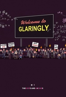 Película: Welcome to Glaringly
