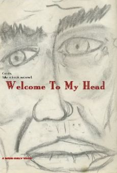 Welcome to My Head on-line gratuito